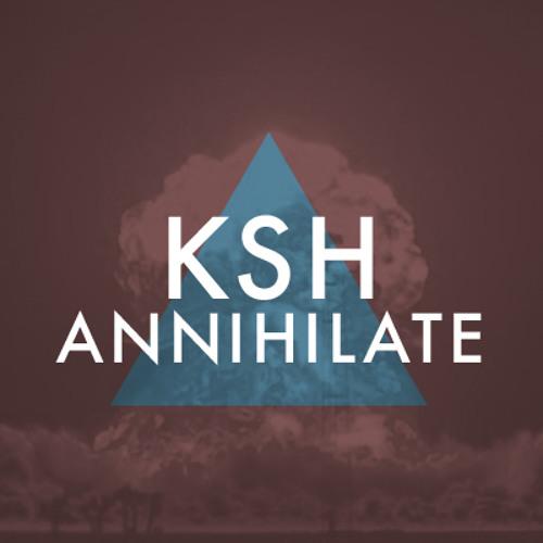 KSH - Annihilate (CLIP)