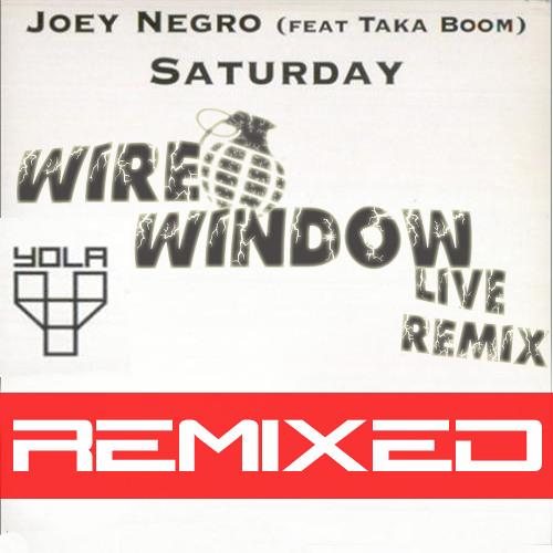 Joey Negro feat. Taka Boom - Saturday (Wire Window Remix) FREE DOWNLOAD