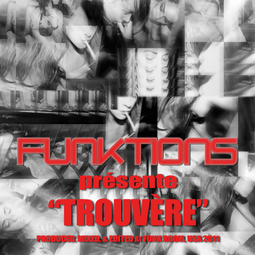 FUNKTIONS - Trouvere (Club Mix)