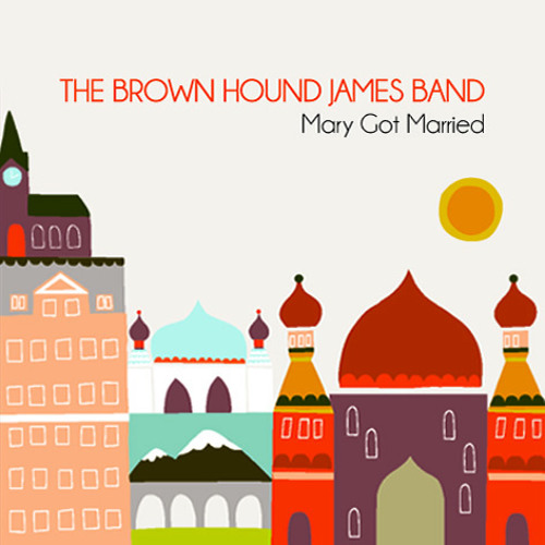 The Brown Hound James Band - Decide to Fall