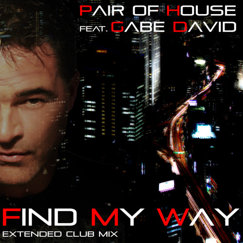 Gabe David - Find my way - extended club mix