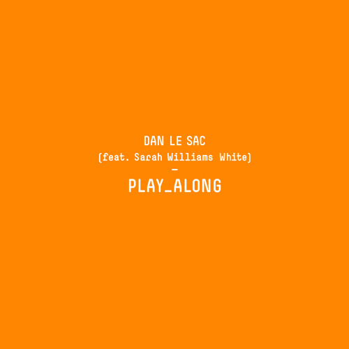 Play Along (feat. Sarah Williams White)