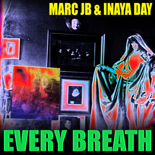 Marc JB & Inaya Day-Every Breath(Director's Cut Mix (Frankie Knuckles & Eric Kupper)) on souldelux