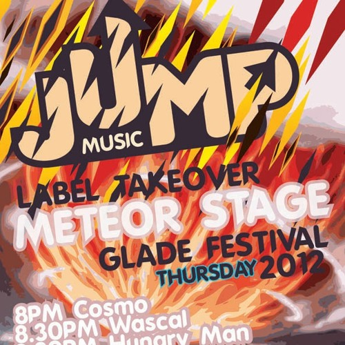 Hungry Man - Jump Music - Meteor Stage -  Glade Festival 2012 Promo Mix 320