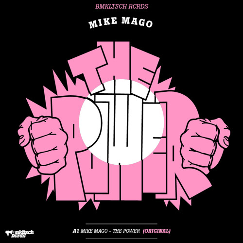 Mike Mago - The Power EP