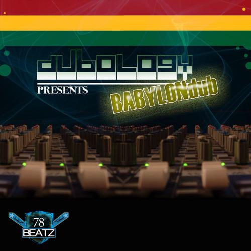 Babylon Dub (78B 005) {Avalable on Amazon, Juno and iTunes}