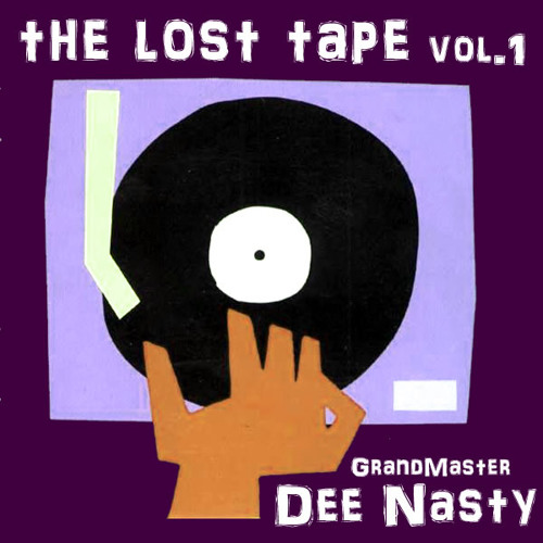 "Dee Nasty ""lost tapes"" vol.1"
