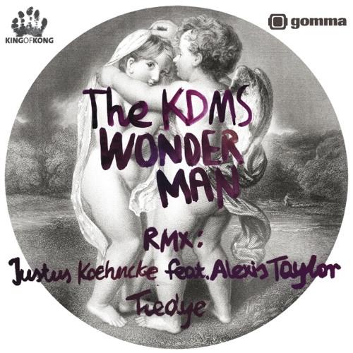 The KDMS - Wonderman (Justus Köhncke feat. Alexis Taylor & Tiedye Remixes)