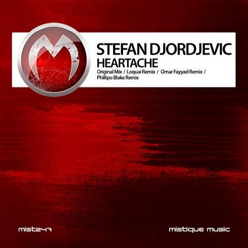 Stefan DJordjevic -  Heartache (Phillipo Blake remix) [Mistiquemusic]