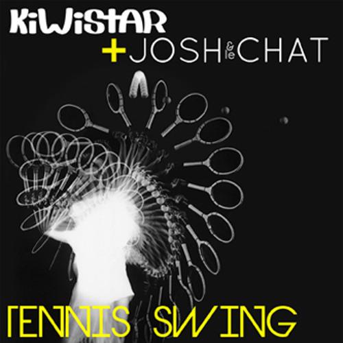 Kiwistar & Josh et le Chat - Tennis swing (Lazlo remix) Free Download on Bandcamp