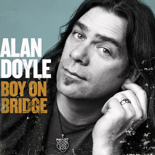 Alan Doyle - Where The Nightingales Sing