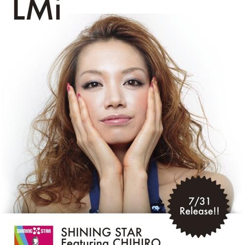 Shining Star Feat. CHIHIRO [Tomoyuki Sakakida Remix]