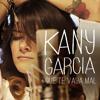 Kany García Que Te Vaya Mal