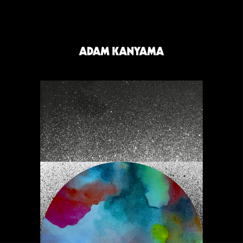 Adam Kanyama - The Golden Child