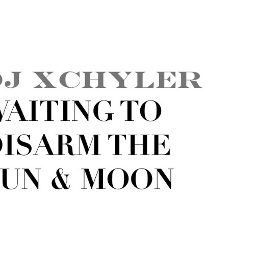 Dash Berlin vs Above & Beyond - Waiting to Disarm the Sun & Moon (DJ Xchyler Edit)
