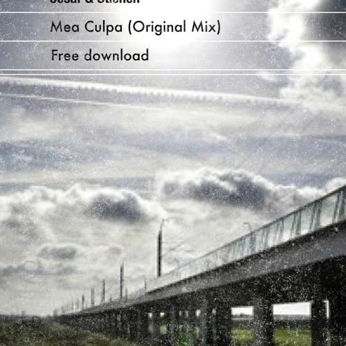 Cesar & Stienen - Mea Culpa (Original Mix)