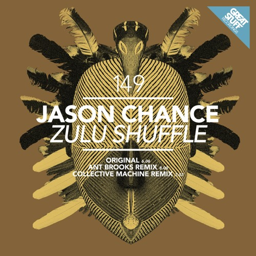 Jason Chance - Zulu Shuffle (128k snippet) (GREAT STUFF RECORDINGS)