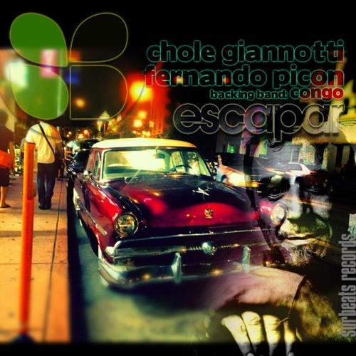 Chole Giannotti - Escapar (Fernando Picon Rastafari Remix) backing band: congo. demo cut 128 kbps