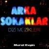 Arka Sokaklar - Jenerik Müziği (Soundtrack)