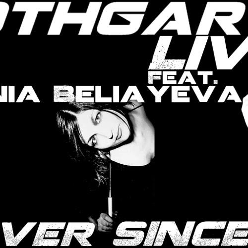 Xenia Beliayeva - Ever Since (Hröthgar's Live Remix)