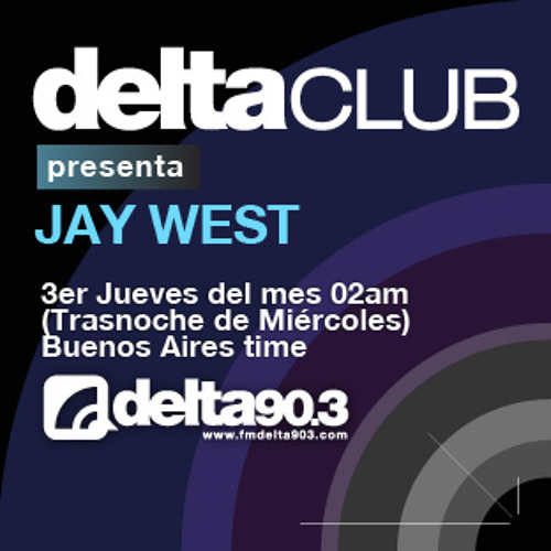 Delta Club presenta Jay West (19/4/2012)