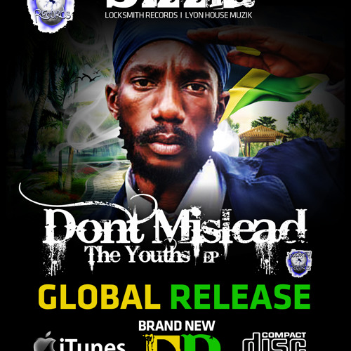 Sizzla Don't MisLead The Youths - EP [April 24, 2012]
