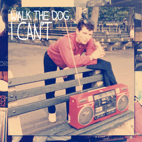 Walk The Dog [Pal Joey] - I Can't (Innergaze Remix)