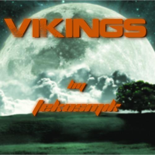 VIKINGS by TeKosmiK (preview)