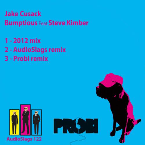 Jake Cusack - Bumptious Feat Steve Kimber (AudioSlags Remix)