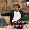 Absolute Dance - DJ Rakesh