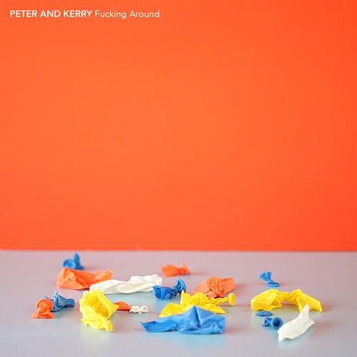Peter and Kerry - Fucking Around