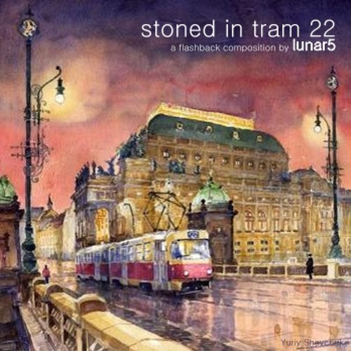 Lunar5 - Stoned in Tram 22 (CD Soundpainting)