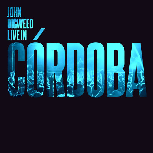 John Digweed Live In Cordoba CD2 Preview - Released 30/4/12