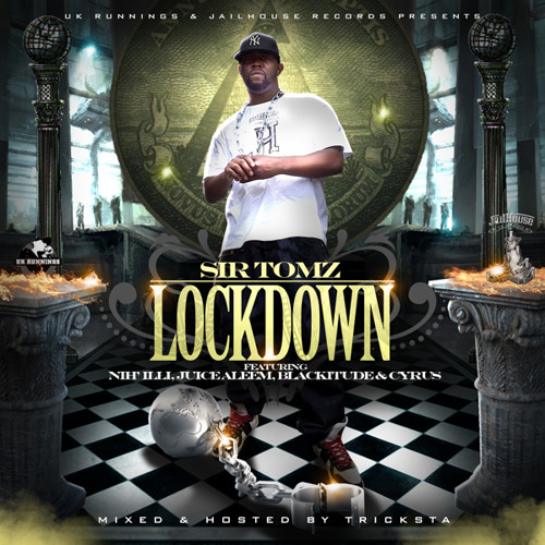 "UK Runnings & Jailhouse Records Present Sir Tomz ""Lockdown"""
