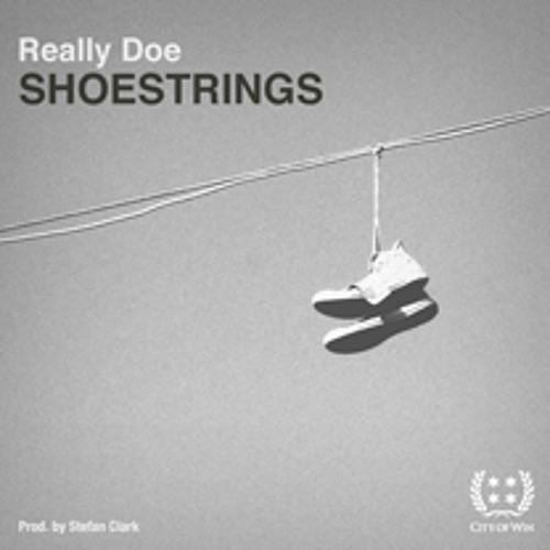Really Doe - Shoestrings