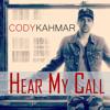 Cody Kahmar—Hear My Call (R&B Version)