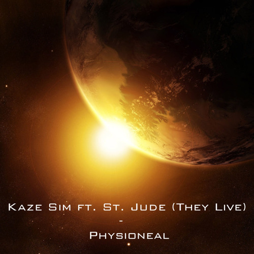KAZE SIM ft. St Jude (They Live) - Physioneal