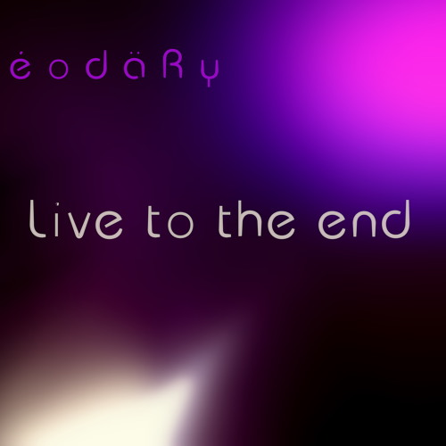 KéodäRy - Live to the end