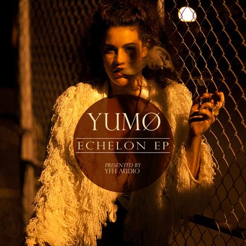 Yumø - Echelon EP Teaser (YFHA-001)