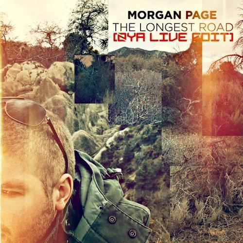 Morgan Page-Longest Road (Zya Live Edit) FREE DOWNLOAD!!!
