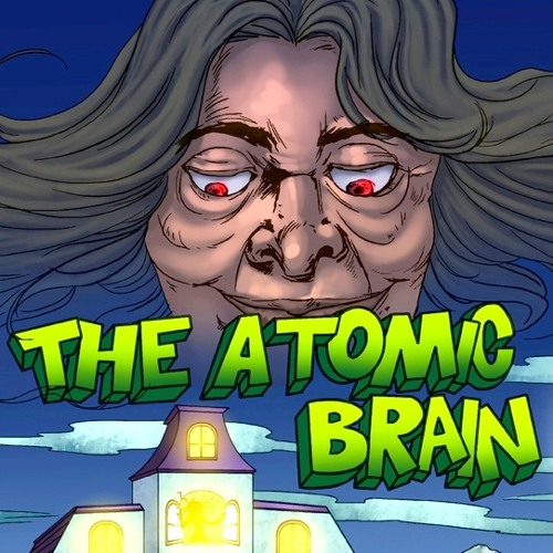 The Atomic Brain!