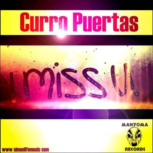 Curro Puertas - I miss u -Original mix