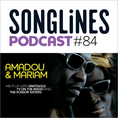 Songlines Magazine Podcast 84