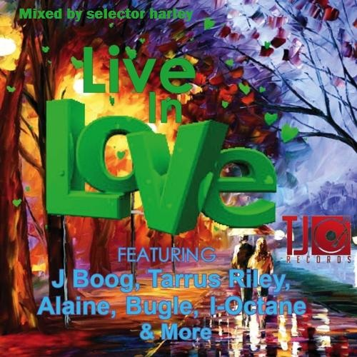 LIVE IN LOVE RIDDIM MIX - APRIL/MAY 2012 - [[free download]]