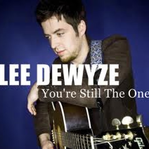 You're Still the One- Lee DeWyze