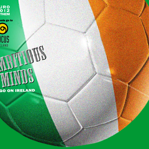 Ambitious Minds - Euro 2012 Anthem