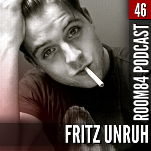 R84 PODCAST46: FRITZ UNRUH