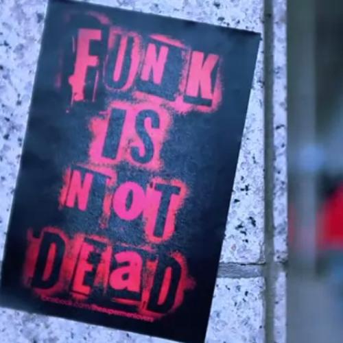 Funk Is Not Dead