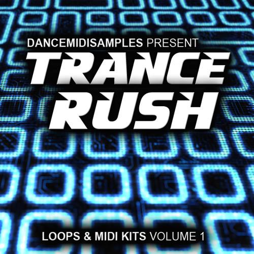 DMS Trance Rush Vol 1 - Construction Kits & MIDI Loops