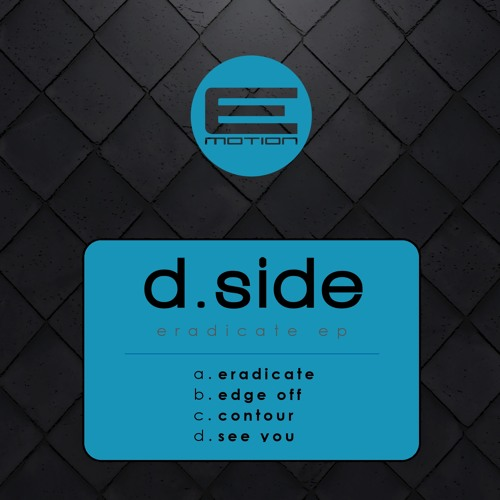 D.Side - Edge Off - EMOTION007 - OUT NOW!